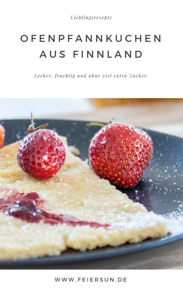 Pannukakku - Leckereien aus Finnland. Pfannkuchen aus dem Ofen. Mein Rezept schnell und einfach und so lecker. Pfannkuchen schmecken jede, Ofenpfannkuchen sind super lecker und variabel und bei Bedarf milchfrei, laktosefrei und familienfreundlich. #feierSun #feierSunFood #Rezept #Ofenpfannkuchen #Pannukakku #finnland #familienküche #EssenfürKinder #EinfachundLecker