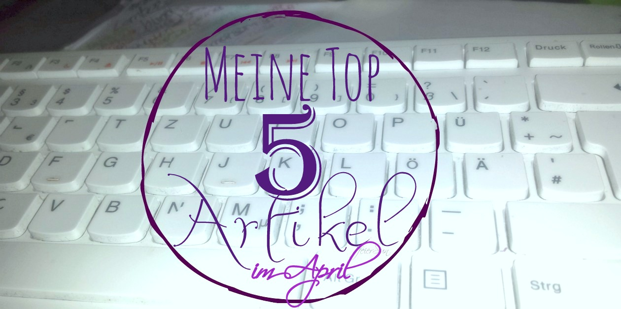 Meine Top 5 im April