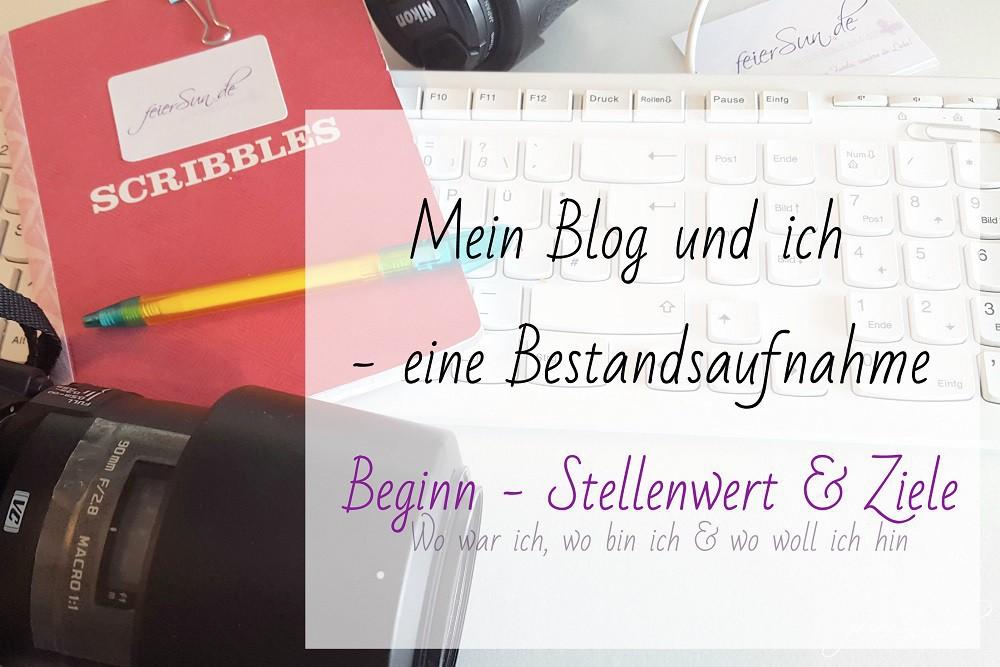 Mein Blog und ich - eine Bestandsaufnahme Übersicht