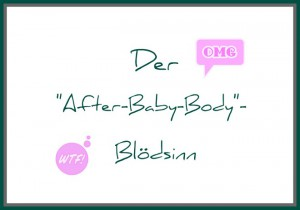 After-Baby-Body Bloedsinn_Gastautorin_Simone