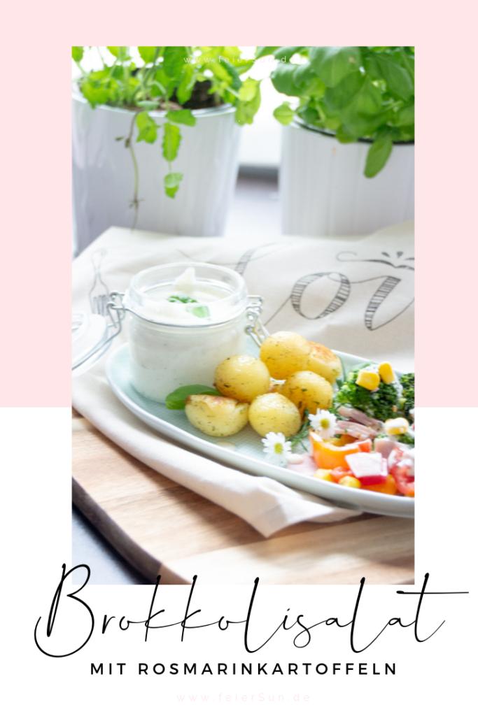 Brokkolisalat mit Rosmarinkartoffeln ist ein super leckerer Sommersalt. Brokkoli als Salat schmeckt super lecker und ist auch noch sehr gesund. #feierSun #feierSunFood #SummerSalad #SommerSalat