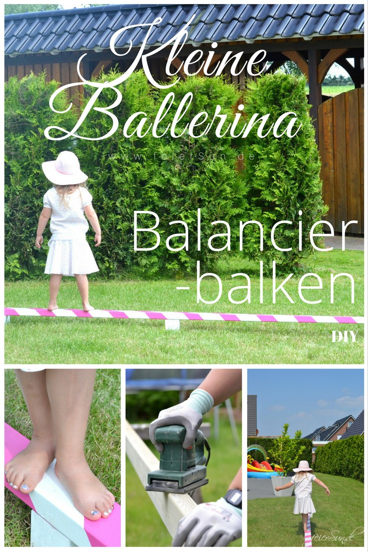 kleine ballerina ein balancierbalken fuer den garten diy pinterest. Black Bedroom Furniture Sets. Home Design Ideas