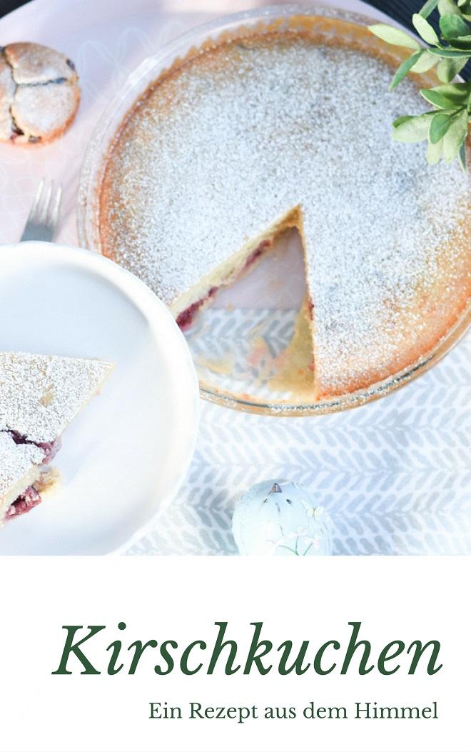 Kirschkuchen aus dem Himmel_denn-im-Himmel-Muss-es-kuchen-geben. Ein super einfaches Grund-Rezept für jeden Obstkuchen und Muffins.