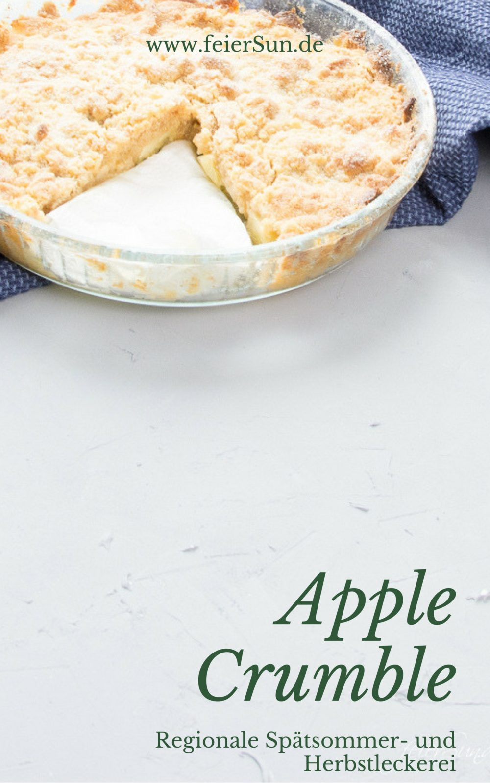Auf feierSun.de gibt es heute (m)ein Rezept für warmen ApPLe CRuMbLE. Perfekt zwischen Spätsommer & Herbst. #AppleCrumble #regional #Ernte
