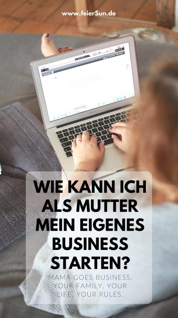 """Frau sitzt am Macbook auf dem Sofa und arbeitet. Beschriftung: wie kann ich als Mutter mein eigenes Business starten. MAMA GOES BUSINESS. YOUR FAMILY. YOUR LIFE. YOUR RULES."""""""