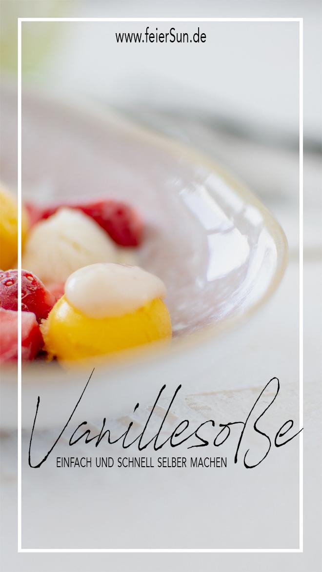 """Vegane Vanillesoße auf Sorbet mit Erdbeeren auf einem Teller angerichtet und der Beschriftung """"Vanillesosse einfach und schnell selber machen""""von www.feiersun.de"""