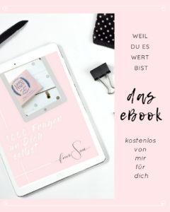ebook, feiersun.de, 1000 fragen an dich selbst, flow, selbstliebe, selbstfürsorge, für dich, kostenloses ebook, free download, Free Printable, design freebie