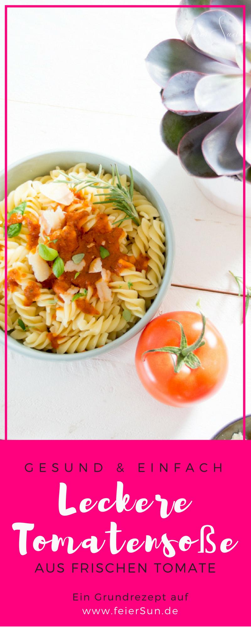 Die leckerste Tomatensauce der Welt selber und sogar haltbar machen? Ich zeige Dir wie das geht. Tomatensoße auf frischen Tomaten. Denn schnell muss nicht immer ungesund sein. // (M)ein super einfaches #Rezept auf #feierSun