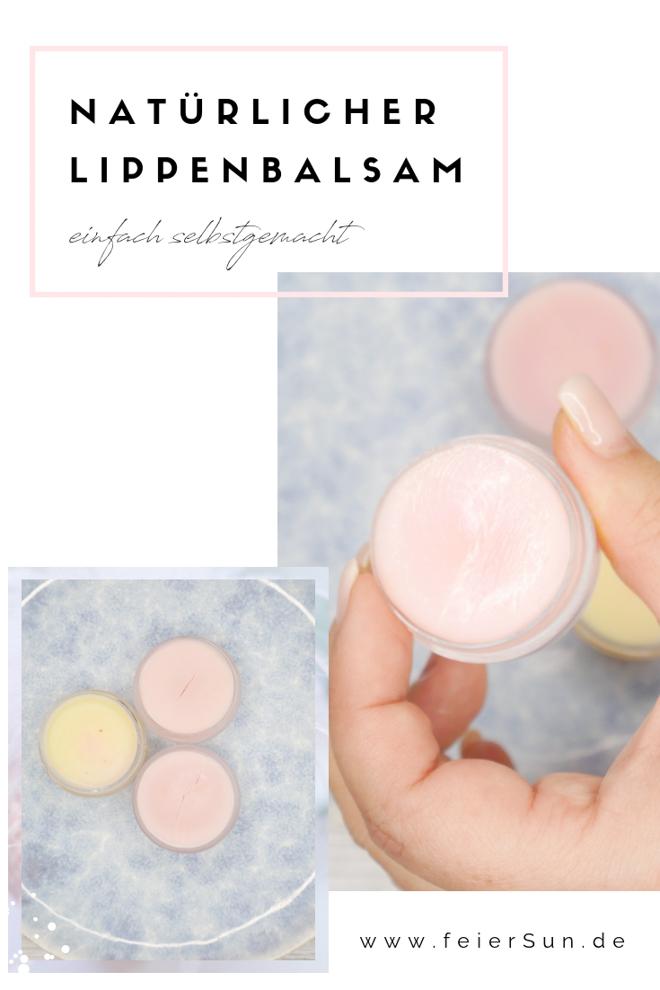 Einfache und schnelle Lippenpflege im Handumdrehen selber gemacht. vollkommen natürliches DIY für einen Lippenbalsam. Das perfekte Geschenk für jedermann. Natürlich, nachhaltig und vegan.  | #feierSun #diy #geschenk