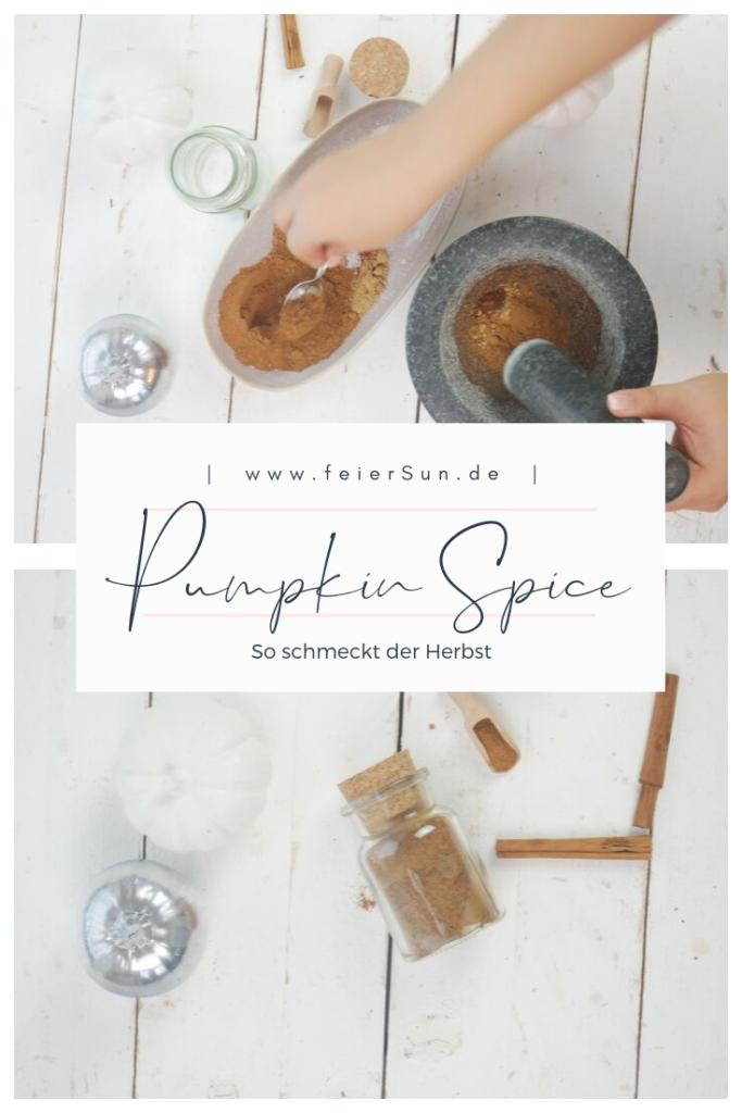 Auf der Suche nach dem perfekten Pumpkin Spice? Hier ist es - das Rezept geht ruckzuck und super einfach Der amerikanischen Herbsklassiker muss nicht gekauft werden, du kannst Pumpkin Spice Gewürz selber machen. #PumpkinSpice #KürbisGewürz #feierSun #feierSunFood