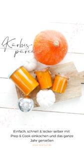 Kochen mit Prep and Cook | Die Step-by-Step Guide für selbstgemachtes Kürbispüree aus der Prep and Cook: Das Rezept zum Selbermachen und Hokkaido-Kürbispüree einwecken