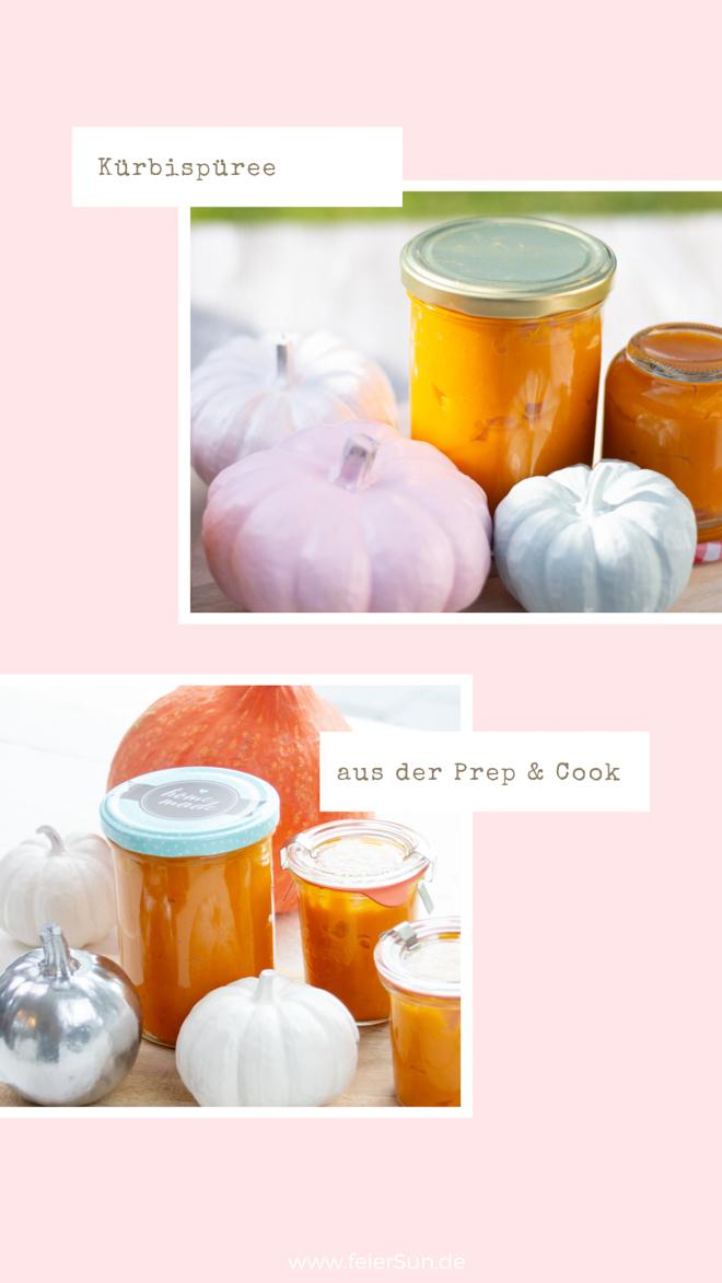 Kochen mit Prep & Cook: Schnell gemacht und vielseitig einsetzbar ist dieses Kürbispüree. Kürbismus ist Herbst im Glas.