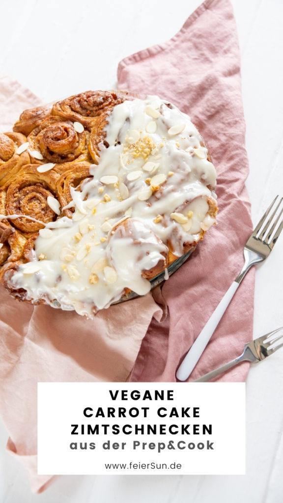 Mein Rezept für Möhrenkuchen Zimtschnecken oder carrot cake cinnamon rolls mit Frischkäseglasur Carrot Cake Zimtschnecken sind leckere vegane Zimtschnecken, veganer Carrot Cake. Rüblikuchen Möhrenkuchen. Cinnamon Rolls with Carrot oder Kanelbullar #feierSun #PrepandCook #carrotcake #veganbaking #vegancinnamonrolls #vegancreamcheesefrosting
