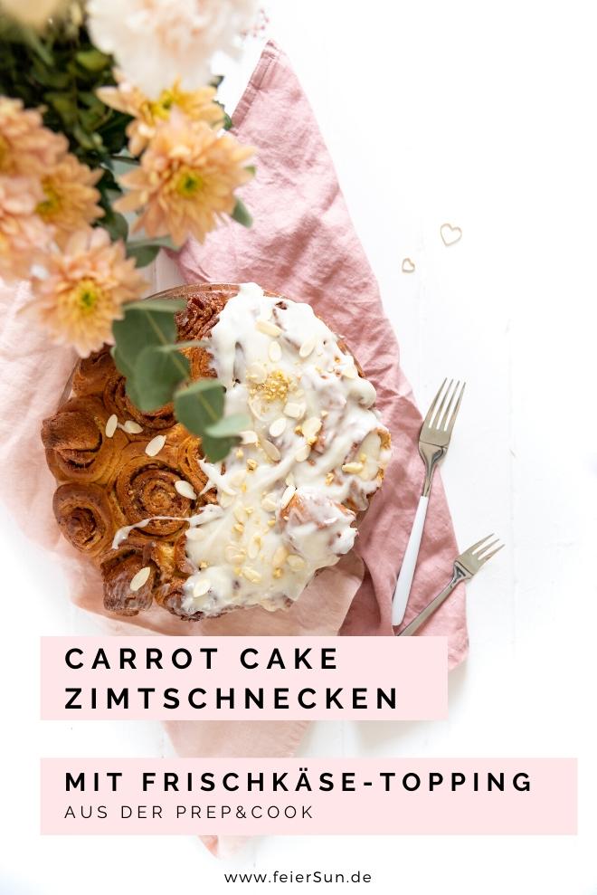 Carrot Cake Zimtschnecken sind leckere vegane Zimtschnecken, veganer Carrot Cake aus der Prep & Cook. Rüblikuchen Möhrenkuchen. Cinnamon Rolls with Carrot oder Kanelbullar    #feierSun #PrepandCook #carrotcake #veganbaking #vegancinnamonrolls #vegancreamcheesefrosting