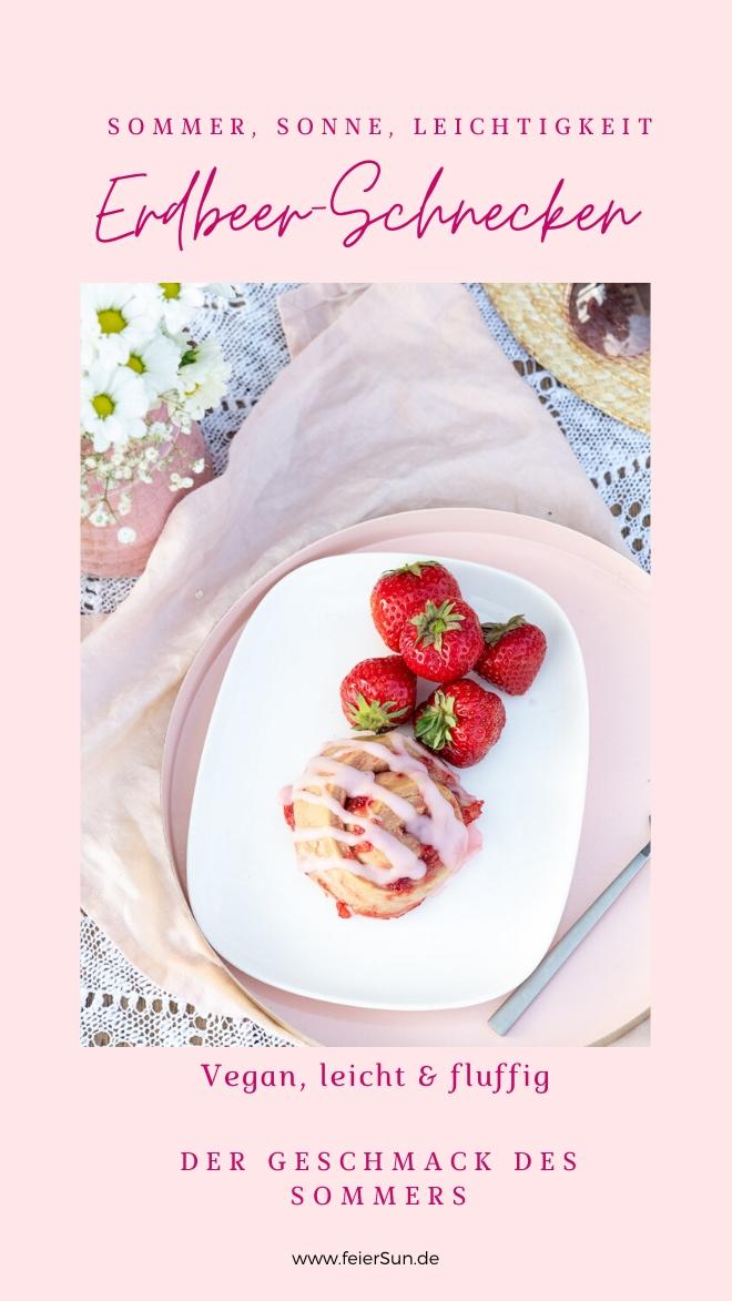 Leckere Schnecken aus fluffigen Hefeteig, mit einer Füllung aus frischen Erdbeeren. Getoppt mit einem leckeren Erdbeer-Guss. #feierSun #veganbacking #veganeHefeschnecken #feierSunFood