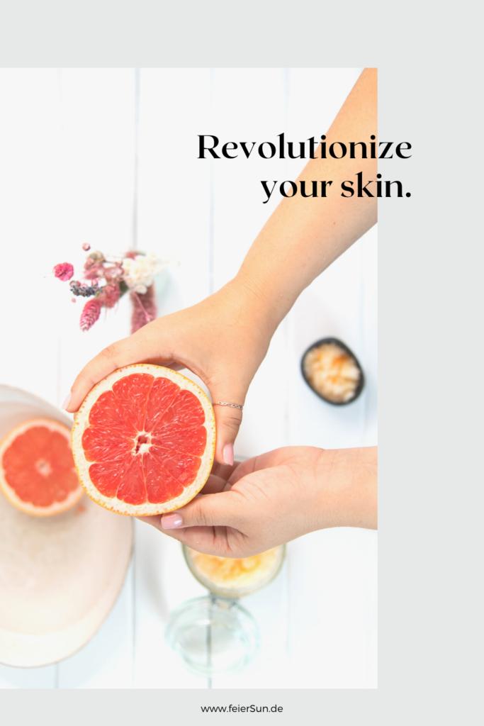 revolutionize your skin with Grapefruit. Grapefruit wirkt von innen und außen und kann sogar gegen Depressionen wirken. Haut und Seele werden es dir danken diese einfache Body Scrub verwöhnt dich.