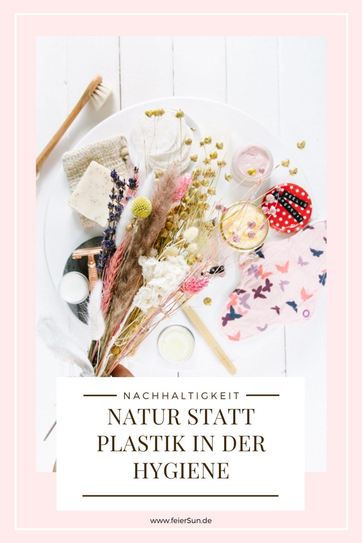Natur statt Plastik in der Hygiene |Nachhaltiges Bad nachhaltige Slipeinlagen und Stoffbinden. Mit Periodentassen und Menstruationscup vermeintest Du Müll während deiner Periode und zwischen den Tagen.